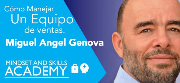 Miguel Angel Genova – Como Manejar un Equipo de Ventas.